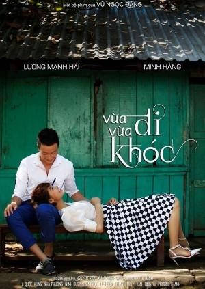 Poster phim Vừa Đi Vừa Khóc